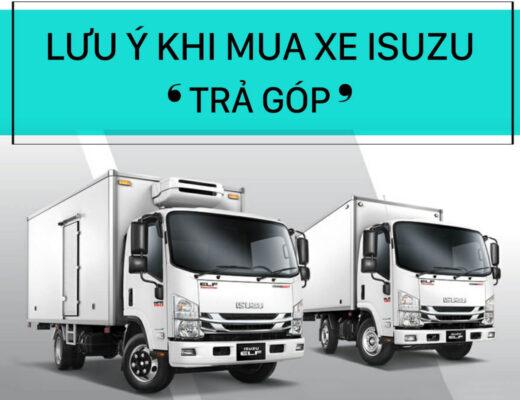 #6 lưu ý khi mua xe tải trả góp